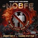 [2018]  Various Artists - Philthy Rich & Pooh Hefner Present: #N.O.B.F.E., Vol. 4  Album mp3 320 Download